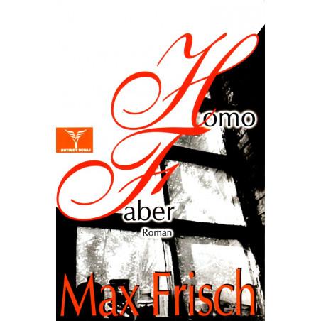 Homo Faber, Max Frisch