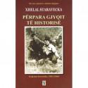 Perpara gjyqit te historise, Xhelal Staravecka