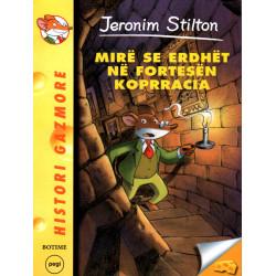 Jeronim Stilton, Mire se erdhet ne Fortresen Koprracia, vol. 14