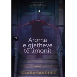 Aroma e gjetheve te limonit, Clara Sanchez