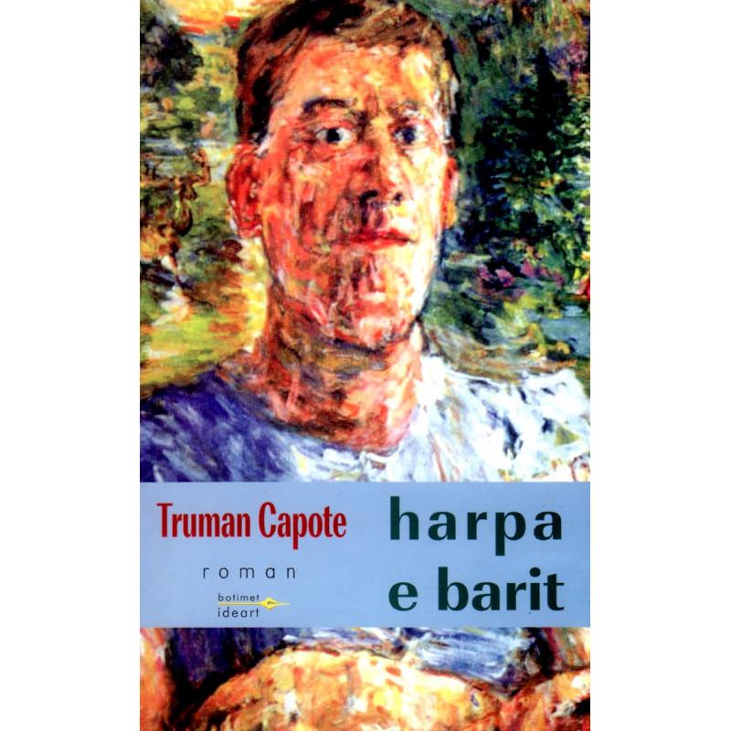 Harpa e barit, Truman Capote