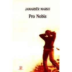Pro Nobis, Jamarber Marko