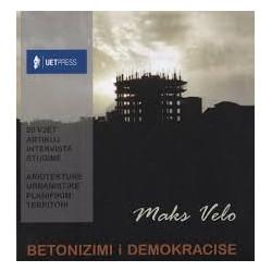 Betonizimi i demokracise, Maks Velo