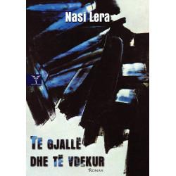 Te gjalle dhe te vdekur, Nasi Lera