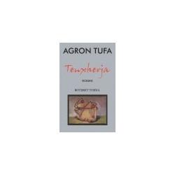 Tenxherja, Agron Tufa