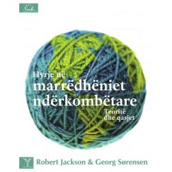 Hyrje ne marredheniet nderkombetare, teorite dhe qasjet, Robert Jackson, Georg Sorensen