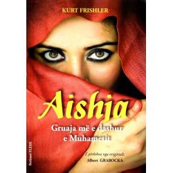 Aishja, gruaja me e dashur...