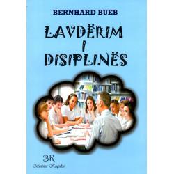 Lavderim i disiplines, Bernhard Bueb