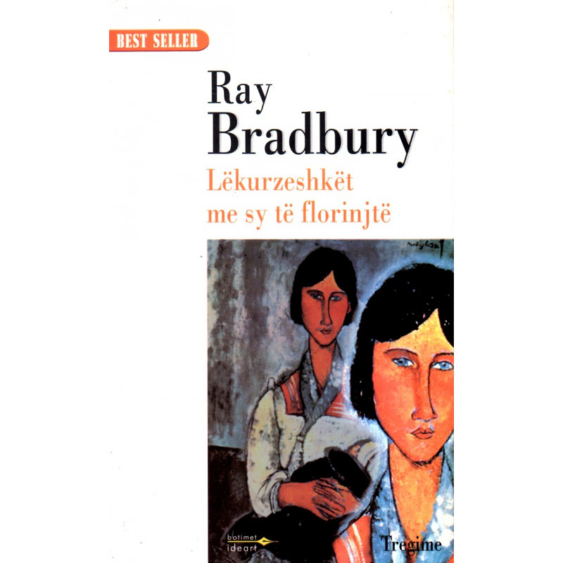 Lekurzeshket me sy te florinjte, Bradbury