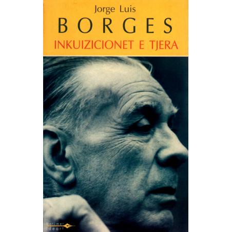Inkuizicionet e tjera, Jorge Luis Borges
