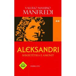 Aleksandri, Shkretetira e Amonit, vol. 2, Valerio Massimo Manfredi