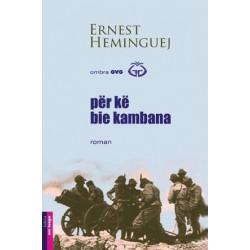 Për kë bie këmbana, Ernest Hemingway