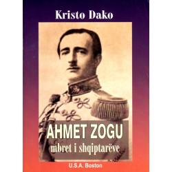 Ahmet Zogu, mbret i shqiptareve, Kristo Dako