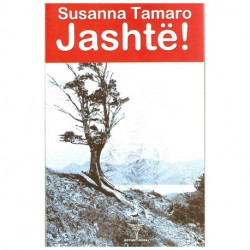 Jashte! Susanna Tamaro