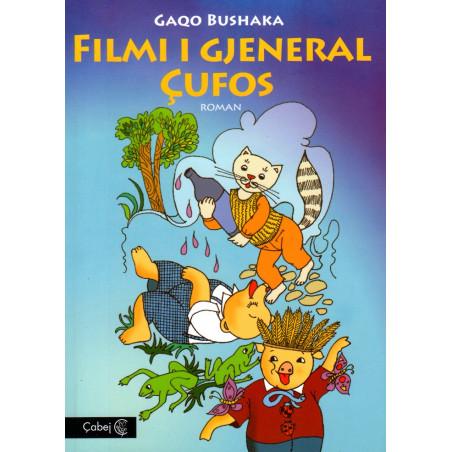 Filmi i Gjeneral Cufos, Gaqo Bushaka