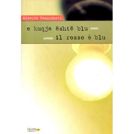 E kuqja eshte blu, poezi, Edoardo Sanguineti