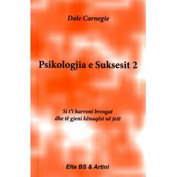 Psikologjia e Suksesit, Dale Carnegie, vol. 2