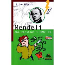Gjenite e mendimit, Mendeli dhe vershimi i OMGJ-ve, Luka Noveli