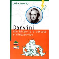 Gjenite e mendimit, Darvini dhe historia e vertete e dinozaureve, Luka Noveli