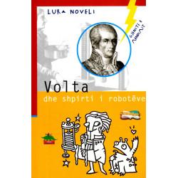 Gjenite e mendimit, Volta...