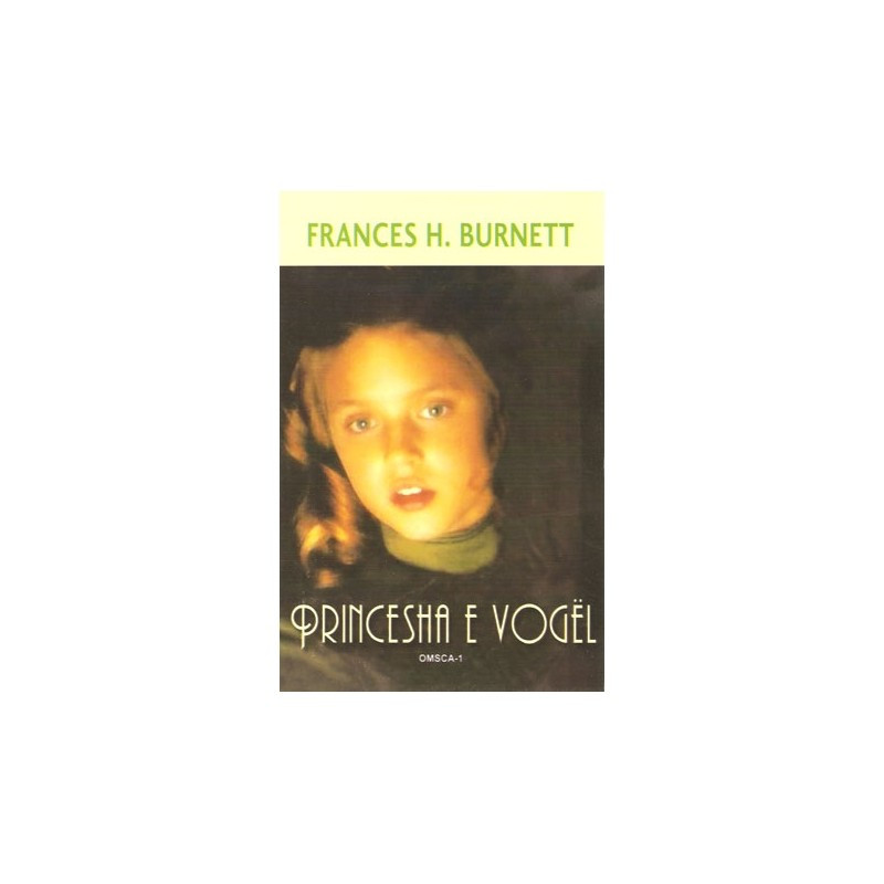 Princesha e vogel, Frances H. Burnett