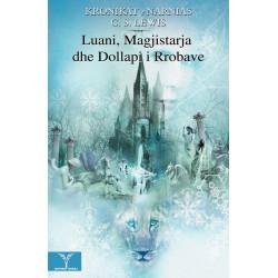 Kronikat e Narnias, Luani, magjistarja dhe dollapi i rrobave, vol. 1, C. S. Lewis