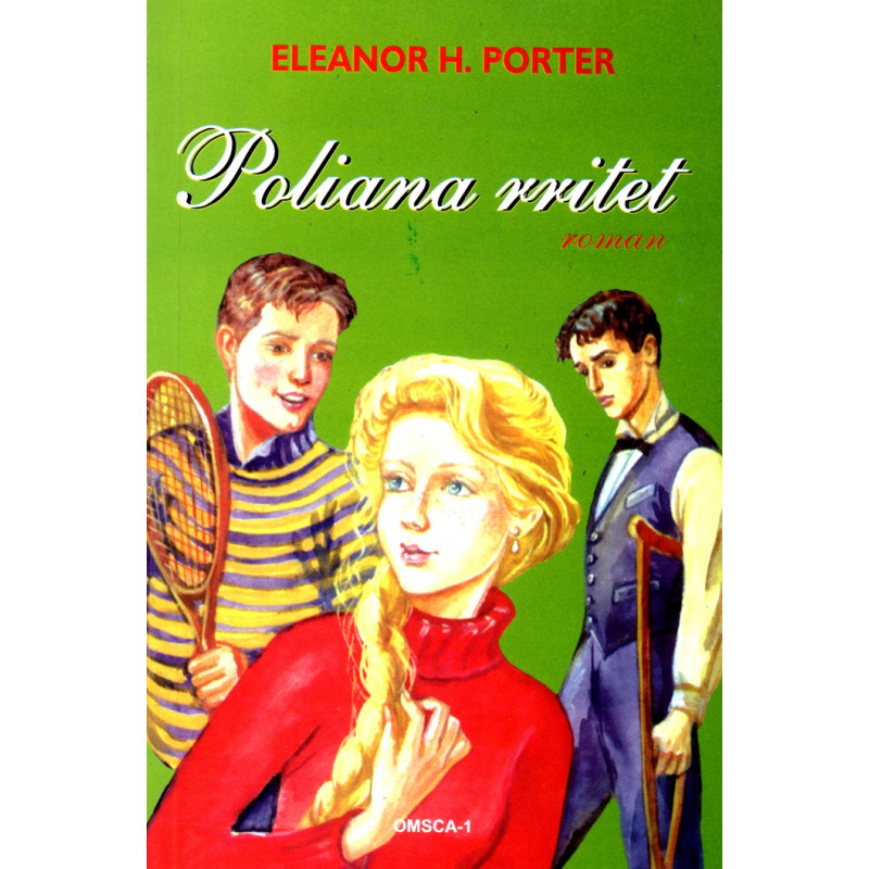 Poliana rritet, Eleanor H. Porter