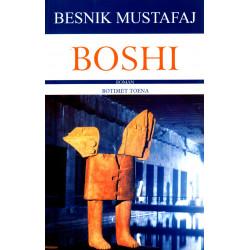 Boshi, Besnik Mustafaj