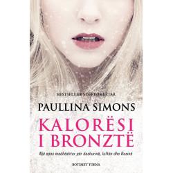 Kaloresi i bronzte, Paullina Simons