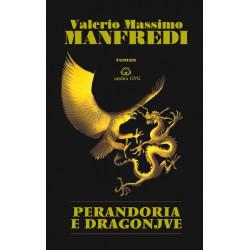 Perandoria e Dragonjve, Valerio Massimo Manfredi