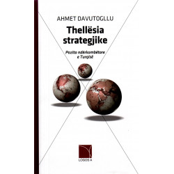Thellesia strategjike, Ahmet Davutogllu