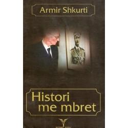 Histori me mbret, Armir Shkurti