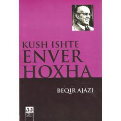 Kush ishte Enver Hoxha, Beqir Ajazi