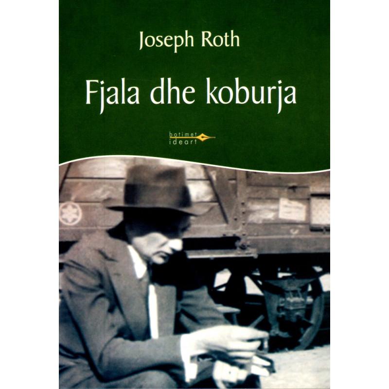 Fjala dhe koburja, Joseph Roth