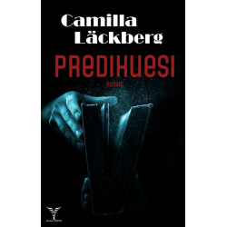 Predikuesi, Camilla Läckberg