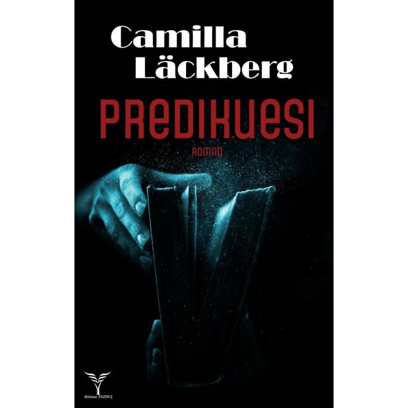 Predikuesi, Camilla Lackberg