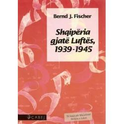 Shqiperia gjate Luftes 1939-1945, Bernd Fischer
