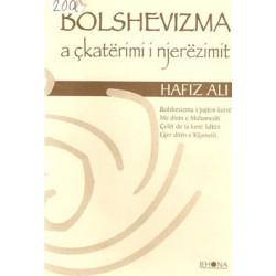 Bolshevizma a ckaterrimi i njerezimit, Hafiz Ali Korca