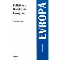 Politikat e Bashkimit Europian, Francois d'Arcy
