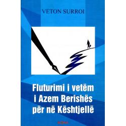 Fluturimi i vetem i Azem Berishes per ne Keshtjelle, Veton Surroi