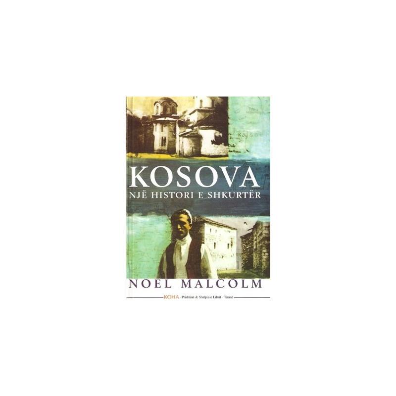 Kosova, nje histori e shkurter, Noel Malcolm