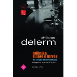 Gllenjka e pare e birres dhe kenaqesi te tjera fare te vogla, Philippe Delerm