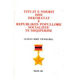Titujt e nderit dhe dekoratat e Republikes Popullore Socialiste te Shqiperise, 1982