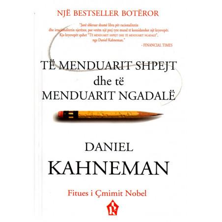 Te menduarit shpejt dhe te menduarit ngadale, Daniel Kahneman