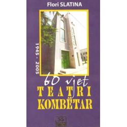 60 vjet Teatri Kombetar 1945 - 2005, Flori Slatina