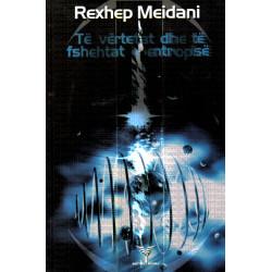 Te vertetat dhe te fshehtat e entropise, Rexhep Meidani