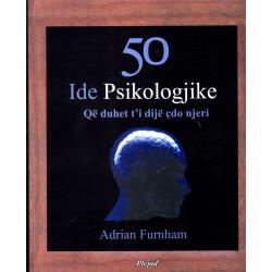 50 ide psikologjike qe duhet ti dije cdo njeri, Adrian Furnham