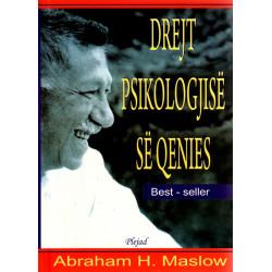 Drejt psikologjise se qenies, Abraham Maslow