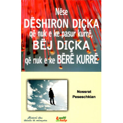 Nese deshiron dicka qe nuk e ke pasur kurre, Nossrat Peseschkian