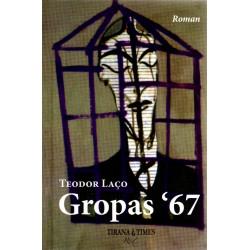 Gropas 67, Teodor Laco